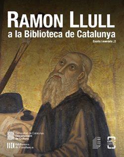 El llibre electrònic 'Ramon Llull a la Biblioteca de Catalunya', a l'abast de tothom