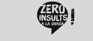 zero insults a la grada