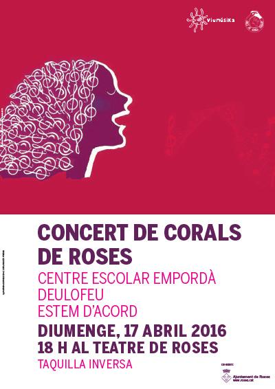 CONCERT DE CORALS DE ROSES