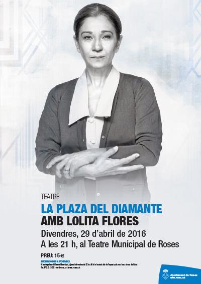 La Plaza del diamante amb Lolita Flores