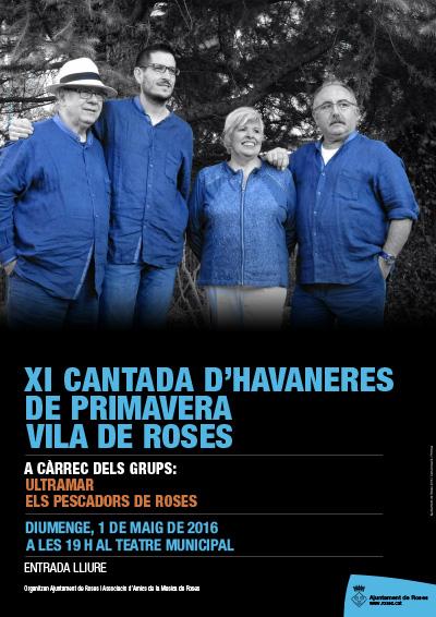 XI CANTADA D'HAVANERES DE PRIMAVERA VILA DE ROSES