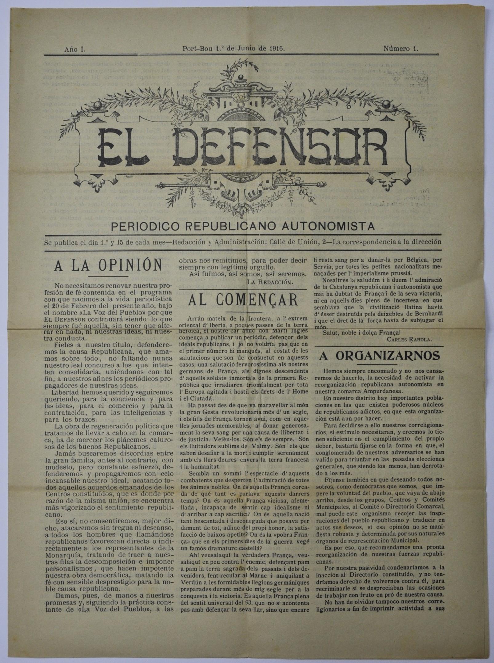 L'Arxiu Municipal de Roses presenta l'únic exemplar del periòdic portbouenc El Defensor, publicat l'any 1916