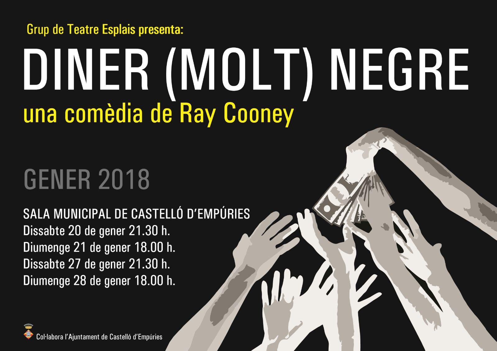 El Grup de Teatre Esplais presenta l'obra Diner (molt) Negre