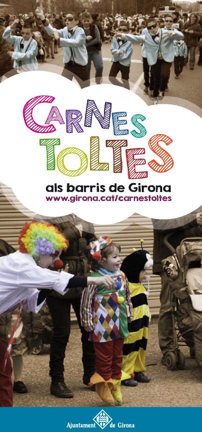 Els barris de Girona celebren l'arribada del Carnestoltes