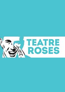 teatre de roses