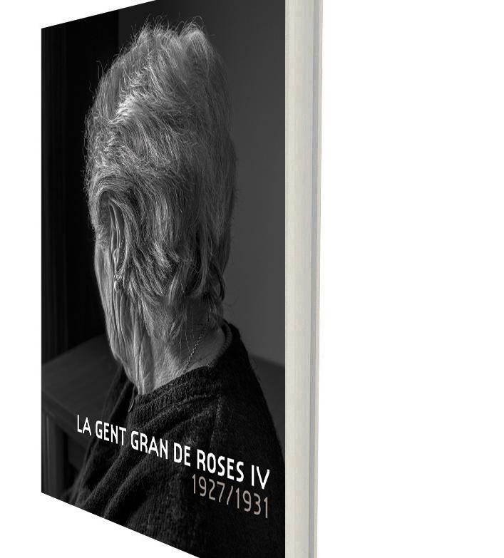 """La col·lecció """"La gent gran de Roses"""" arriba al quart volum, repassant la vida d'avis i àvies nascuts entre 1927 i 1931"""