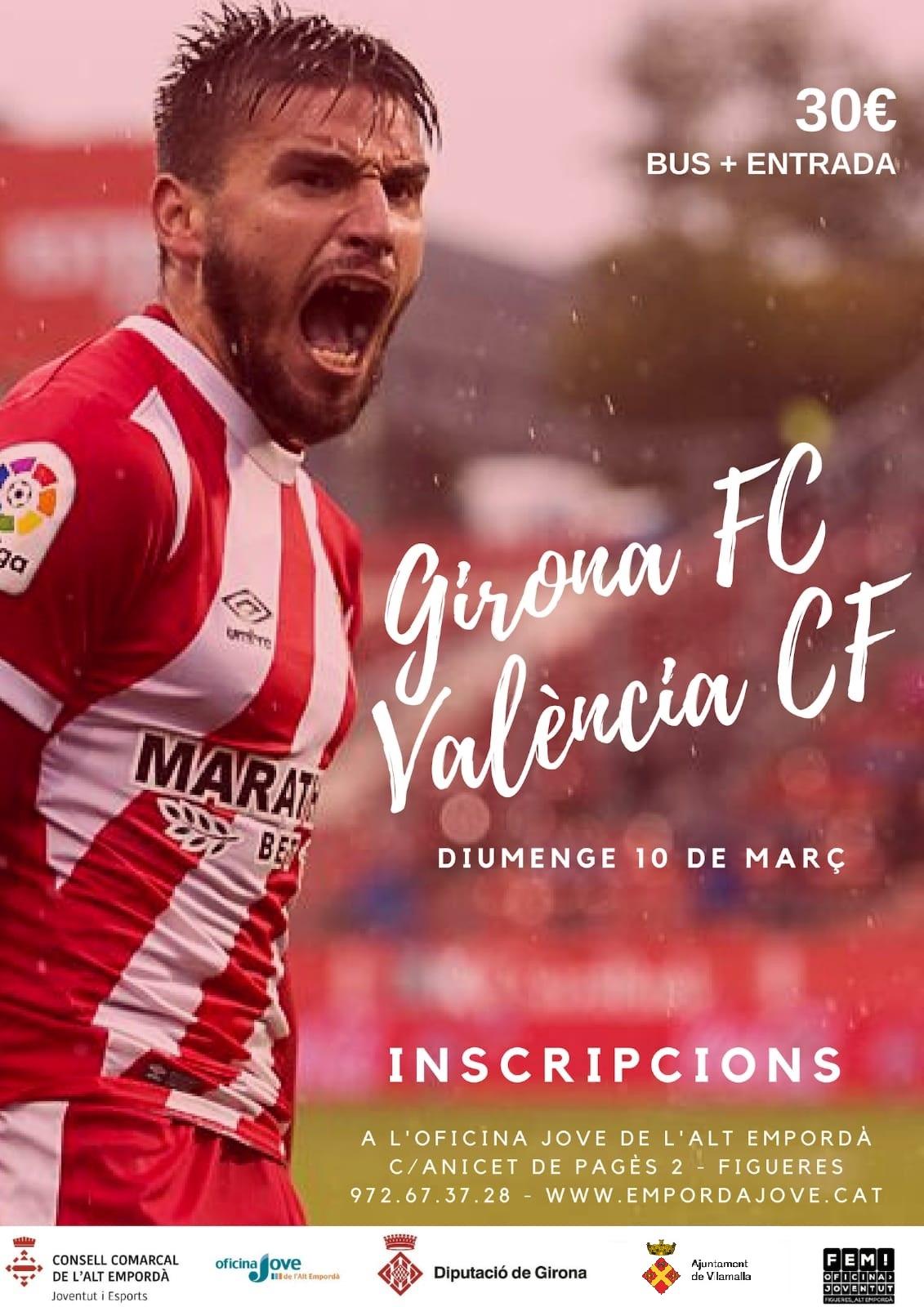 Sortida per veure el partit Girona FC – València FC