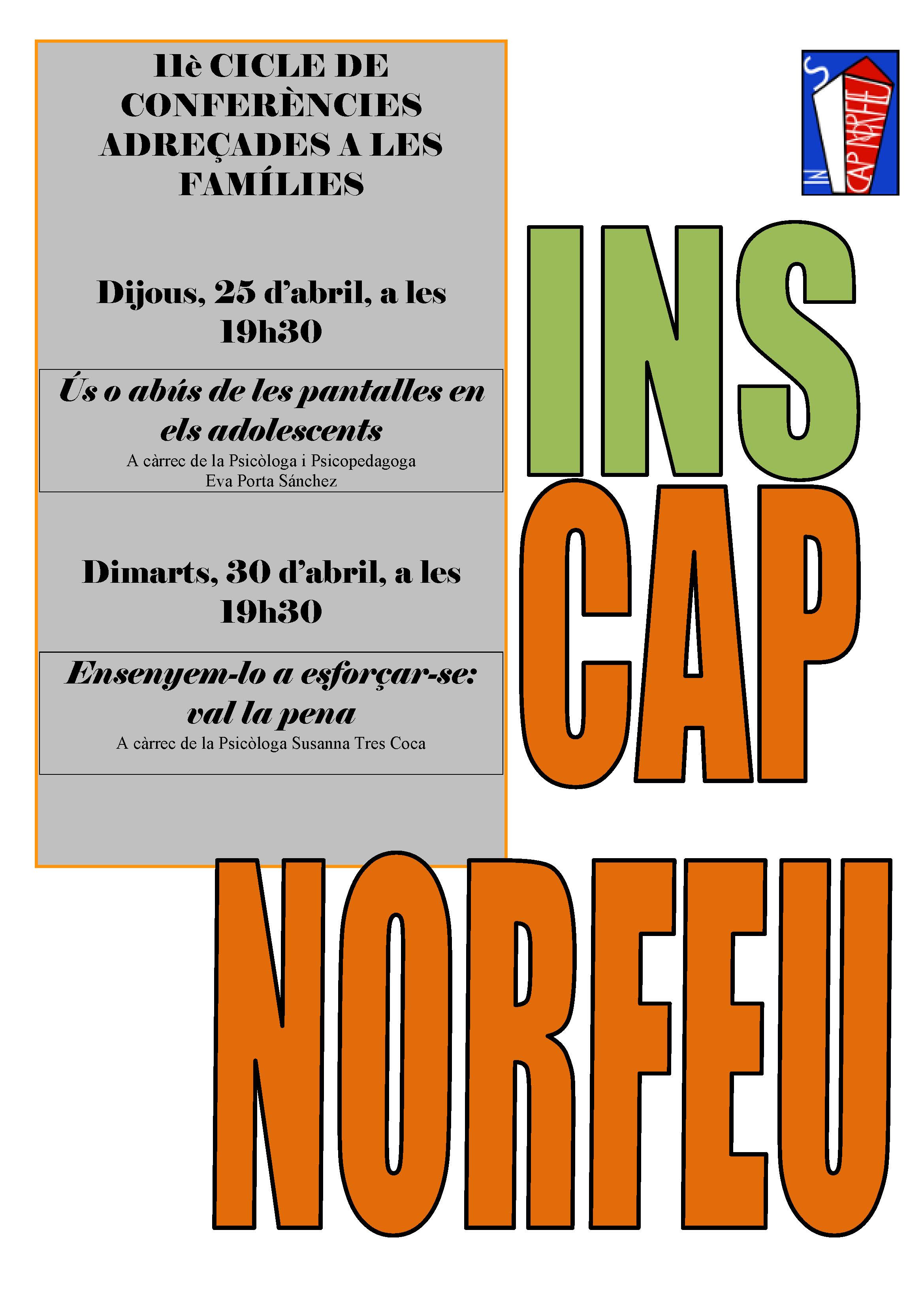 11è Cicle de Conferències a l'Institut Cap Norfeu
