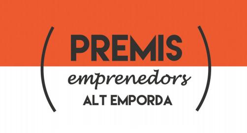Obert el termini de presentació de candidatures per als premis Emprenedors l'Alt Empordà 2019