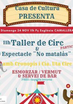 Taller de circ i espectacle a camallera