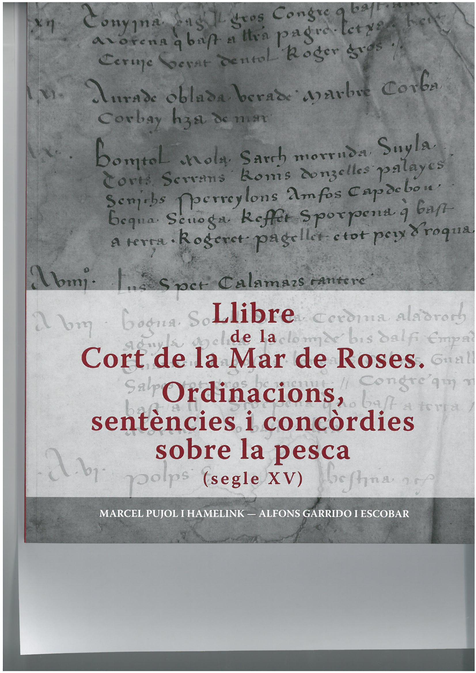 Els pescadors de Roses en època medieval, protagonistes del nou llibre de Marcel Pujol